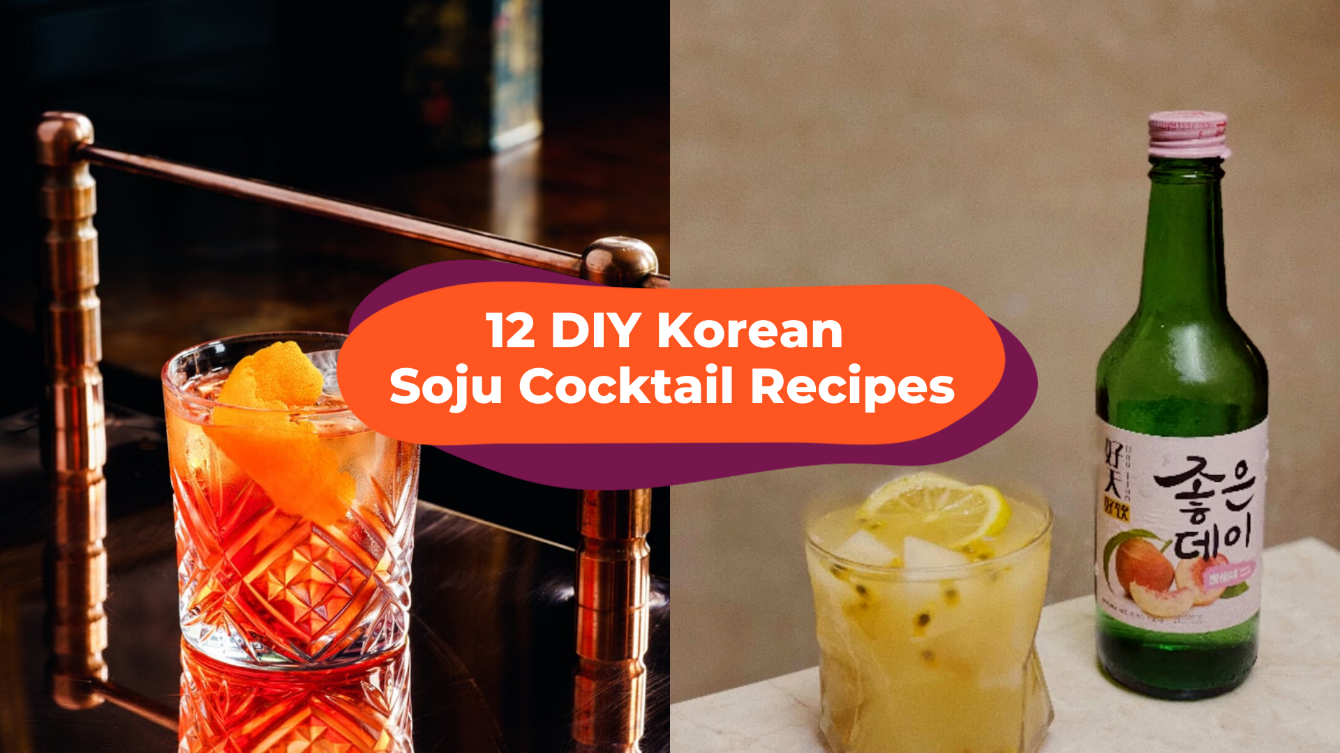 12 DIY Soju Cocktails Recipes - Drink It Like The Koreans Do!