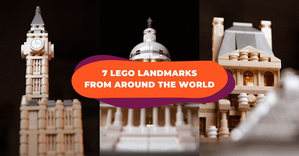 7 Popular Landmarks From Around The World Recreated With Lego
