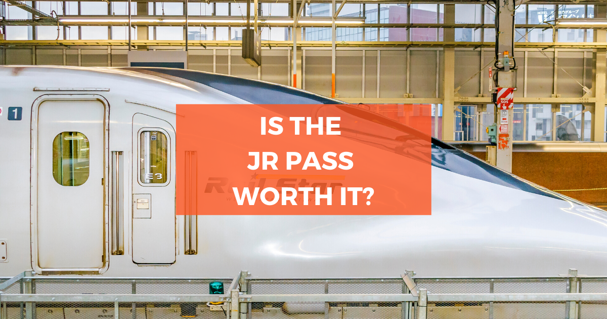 Is the JR Pass Worth Your Money?