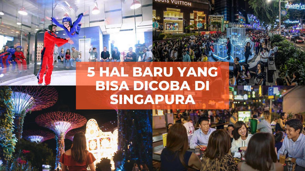 5 Hal yang Mungkin Belum Pernah Kamu Lakukan Saat Wisata ke Singapura