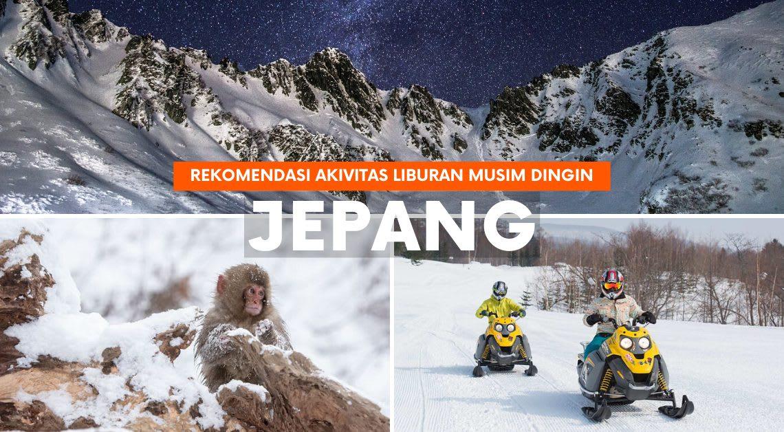 10 Aktivitas & Tempat Wisata Musim Dingin di Jepang