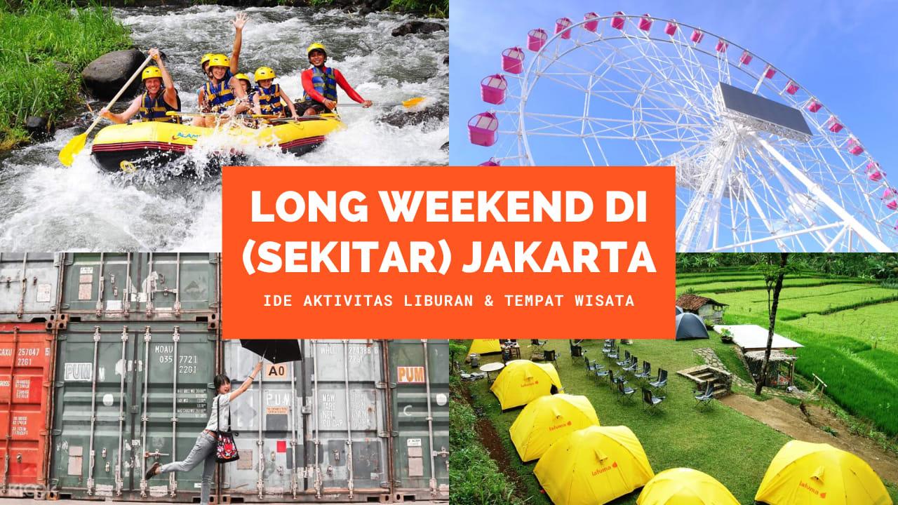 Ide Aktivitas Liburan Tempat Wisata Di Jakarta Dan Sekitarnya Untuk Long Weekend Klook Blog