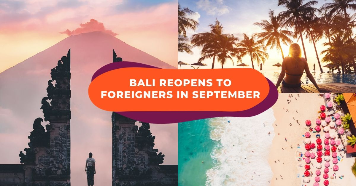 Bali To Reopen To International Tourists In September: What You Need To Know