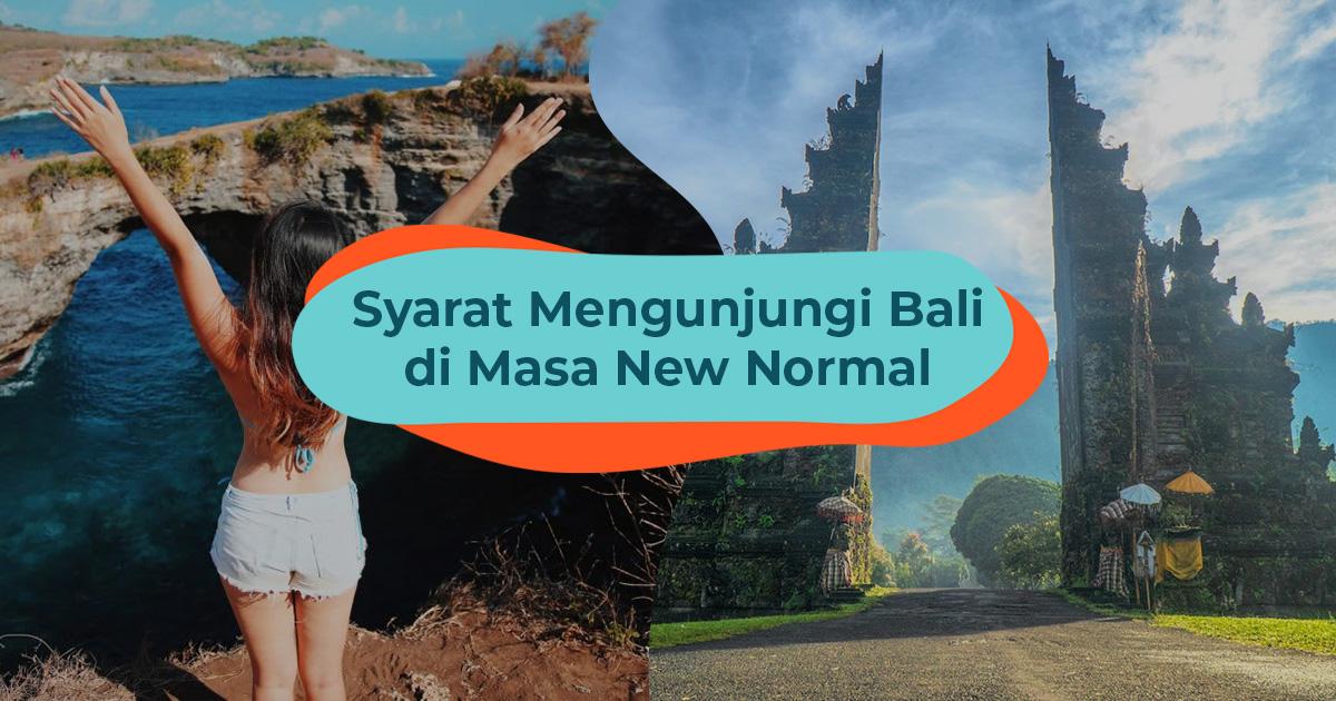 Update Syarat Terbaru Liburan Ke Bali Di Masa New Normal Klook Blog