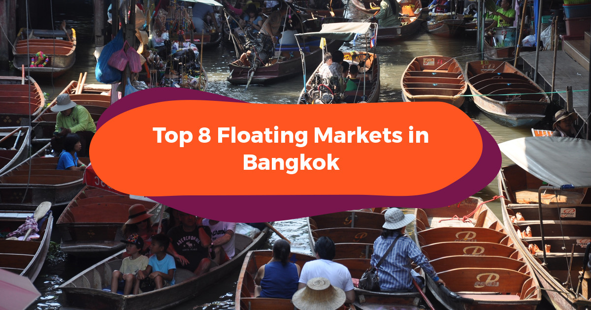Top 8 Floating Markets In Bangkok