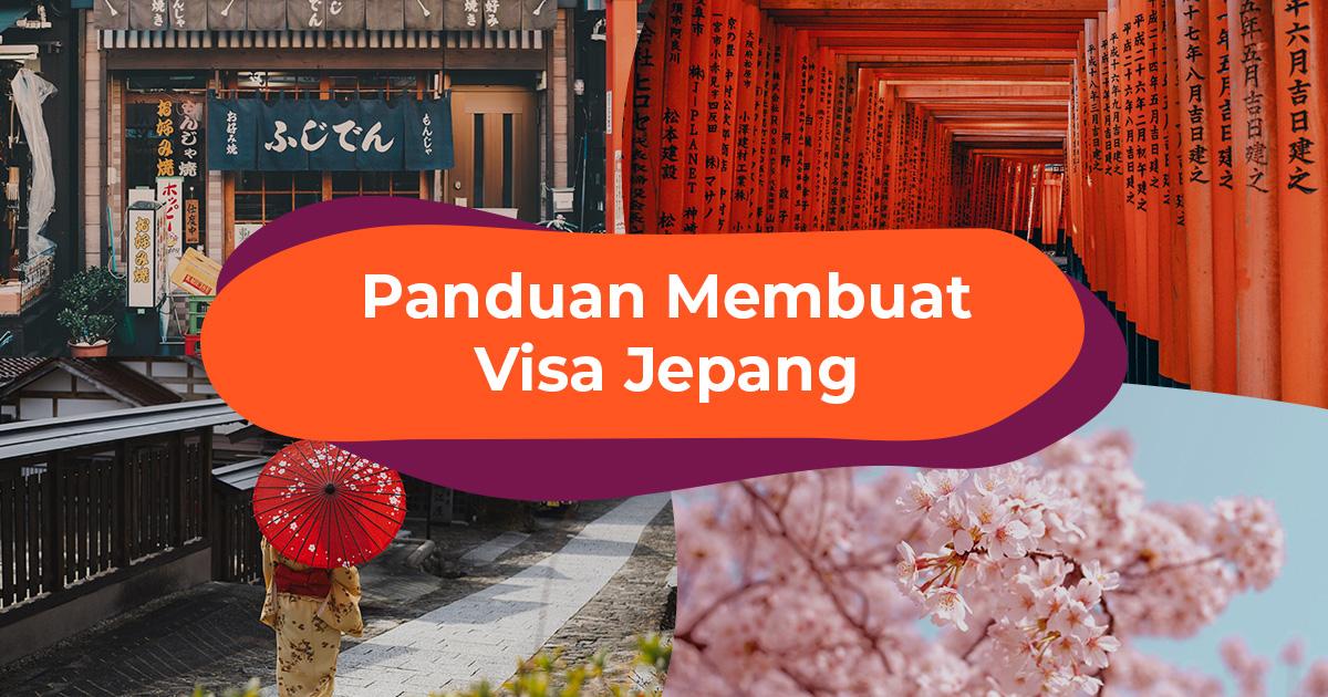 Panduan Lengkap Syarat dan Cara Membuat Visa Jepang