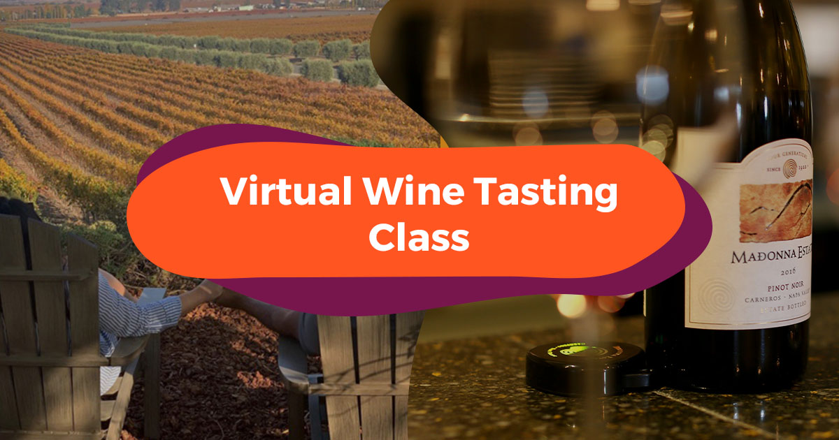 Learn The Basics of Wine Tasting from An Expert in California In This Virtual Interactive Experience