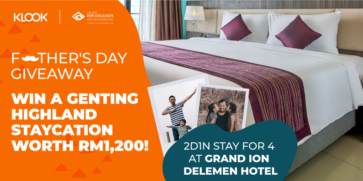 Blogheader - Father's Day Giveaway Grand Ion Delemen Genting Highlands