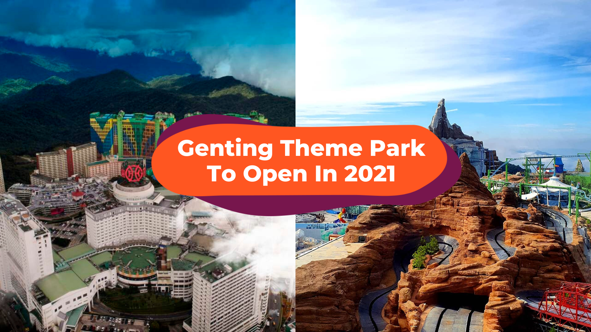 Genting Highland Outdoor Theme Park SkyWorlds Is Set To Open in 2021!