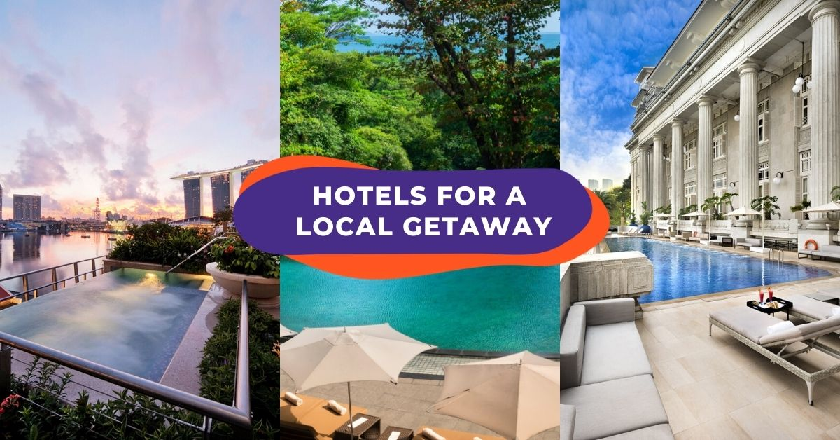 Staycation Singapore: 21 Hotels In Singapore To Enjoy Your Staycation
