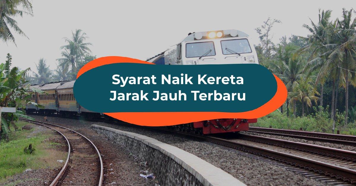 Syarat Naik Kereta - BLOG COVER ID