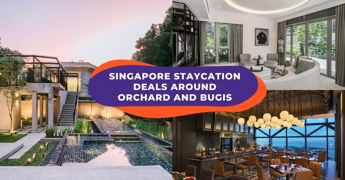 Staycation Singapore: Romantic Date Ideas Around Orchard Road and Bugis