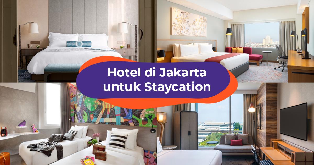 21 Hotel Di Jakarta Untuk Staycation Mulai Dari Rp 300 Ribu Malam Klook Blog