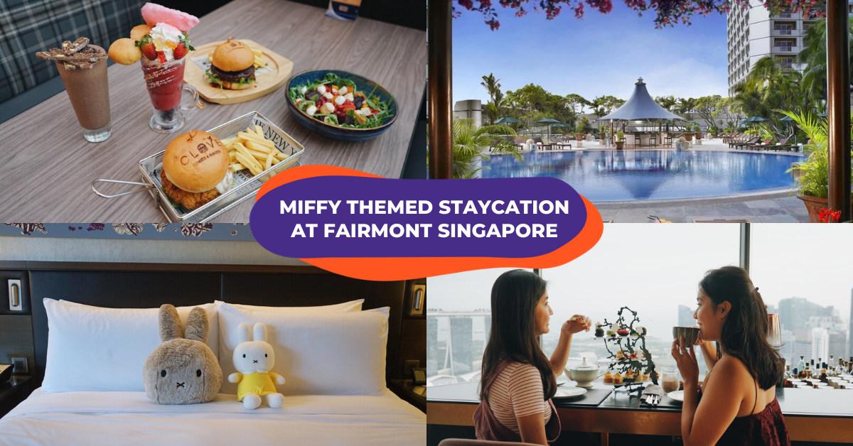 fairmont singapore staycation