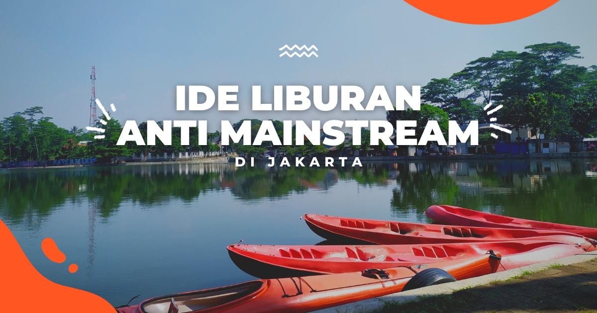11 Ide Liburan Anti Mainstream Di Jakarta Dan Sekitarnya Untuk Weekend Yang Enggak Ngebosenin Klook Blog