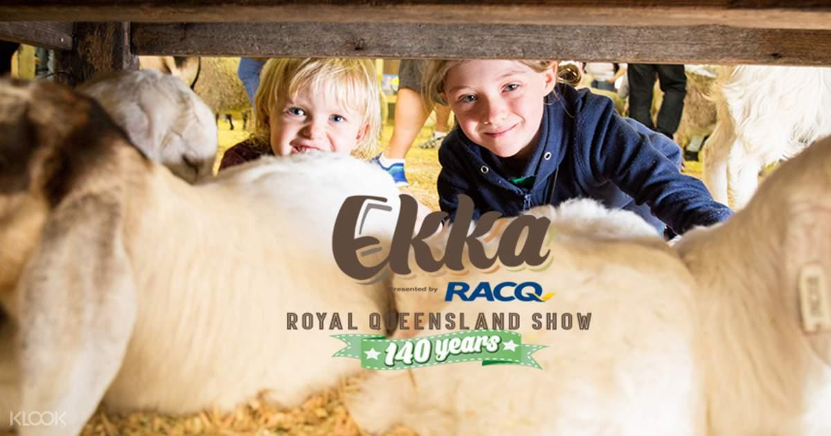 브리즈번 2019 퀸즐랜드 에카(EKKA) 티켓 - Klook