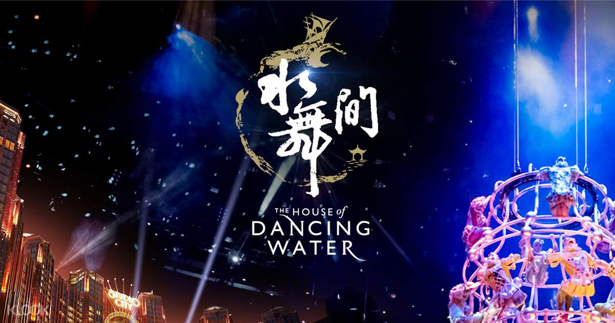 The House of Dancing Water Tickets - Specially Designed
