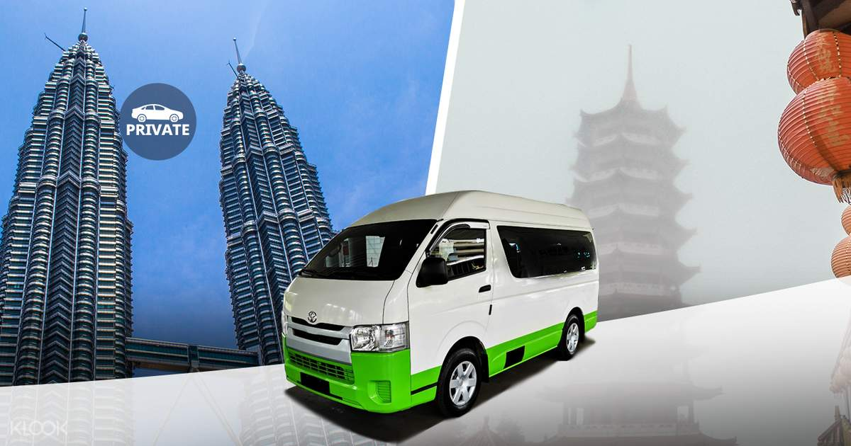 Genting Highlands/Kuala Lumpur Private Charter Service