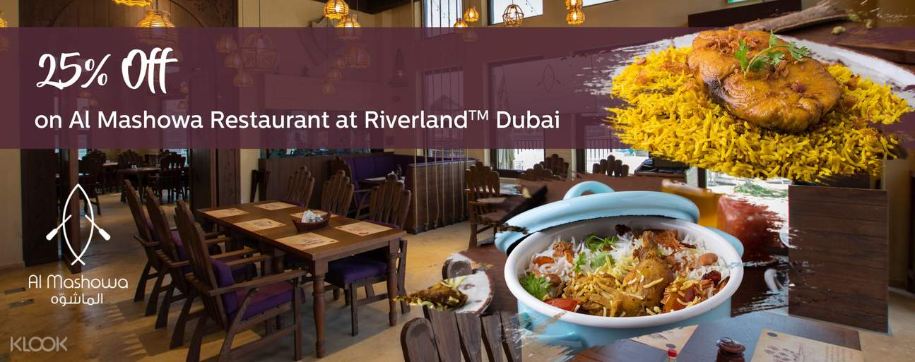 Al Mashowa Restaurant at Riverland Dubai