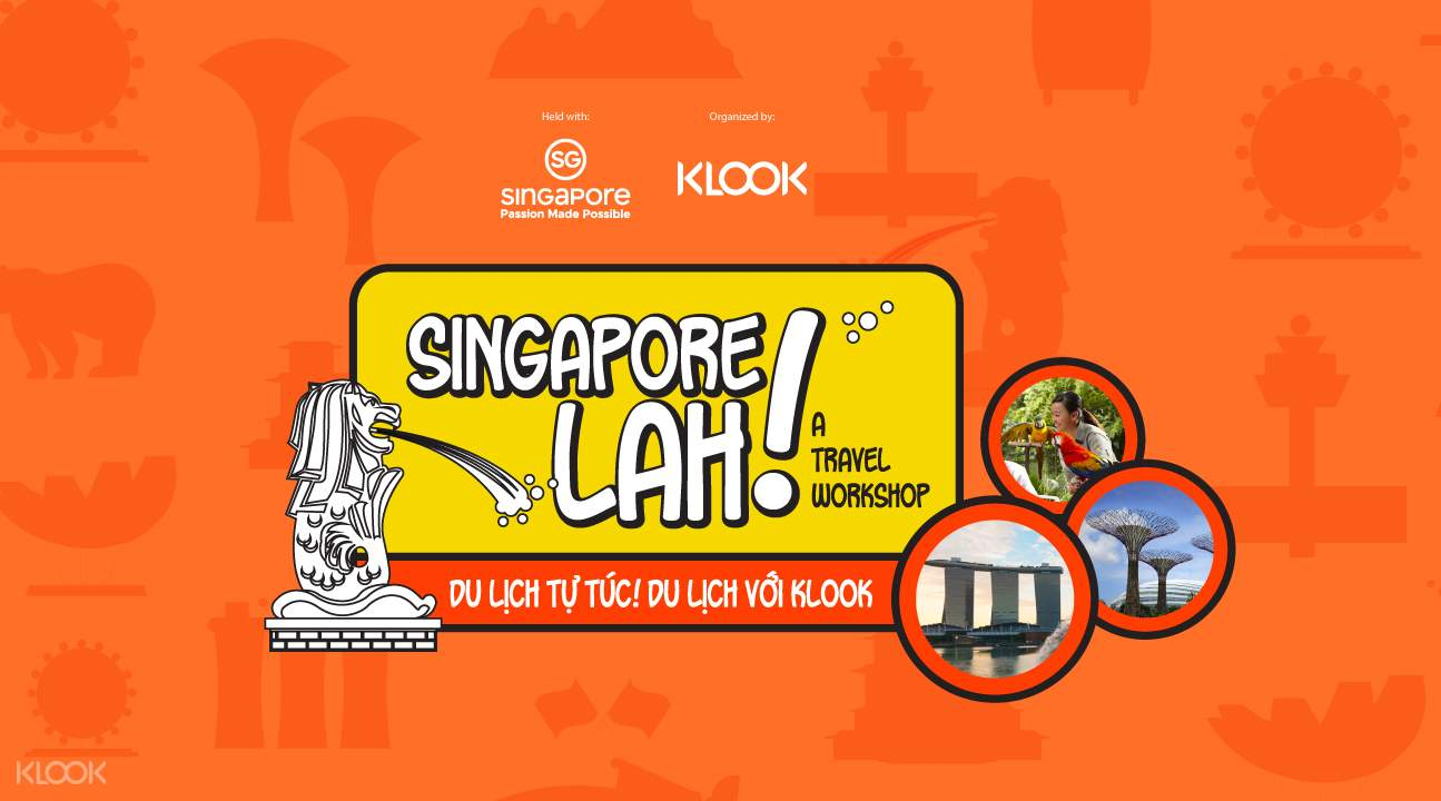 Singapore Lah旅游研讨会(KLOOK抽奖活动)