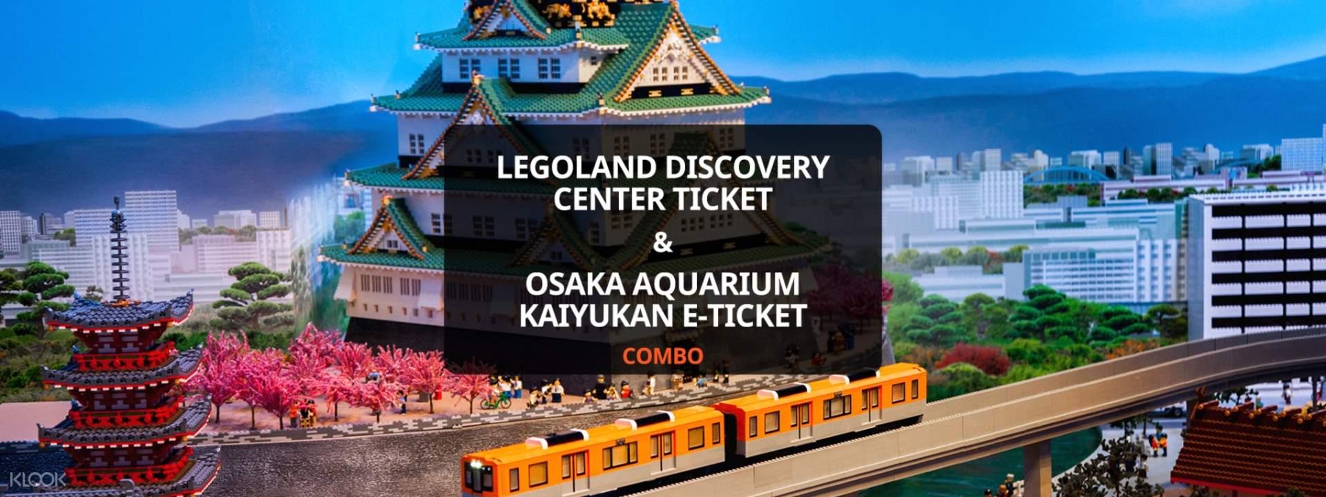 LEGOLAND Discovery Center & Osaka Aquarium Kaiyukan Ticket ...