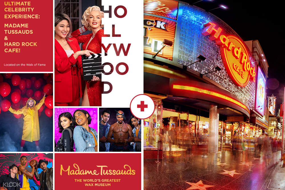 Visit Madame Tussauds Hollywood and lunch or dinner at Hard Rock Cafe